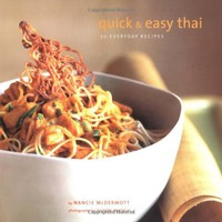 Quick &amp; Easy Thai: 70 Everyday Recipes