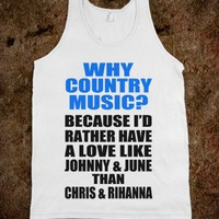 Why Country Music?-Unisex White Tank