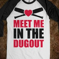 Meet Me In The Dugout (Baseball Tee)