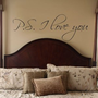 P.S I Love You Vinyl Wall Decal