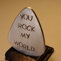Guitar Pick Handmade from Aluminum with You Rock my World