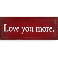 Love You More Wood Plaque | Gift Shop | SkyMall
