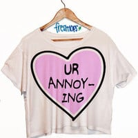 Ur Annoying crop top | fresh-tops.com