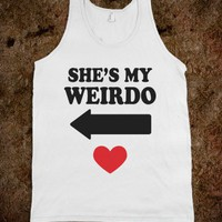 She's My Weirdo Tank - External Tangent - Skreened T-shirts, Organic Shirts, Hoodies, Kids Tees, Baby One-Pieces and Tote Bags
