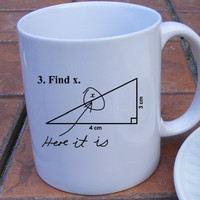 Math Coffee Mug Find X Here it is Mathematical by Mugsleys