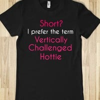Vertically Challenged - Short Girl Problems - Skreened T-shirts, Organic Shirts, Hoodies, Kids Tees, Baby One-Pieces and Tote Bags