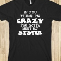 Crazy Sisters Dark Shirt - Snap Tees - Cool T-Shirts, Trendy Fun Tote Bags &amp; Gifts - Skreened T-shirts, Organic Shirts, Hoodies, Kids Tees, Baby One-Pieces and Tote Bags