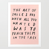 THE ART OF Art Print by WASTED RITA