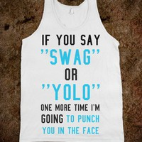 SWAG OR YOLO