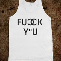 Fuck You (Tank) - Label Slam - Skreened T-shirts, Organic Shirts, Hoodies, Kids Tees, Baby One-Pieces and Tote Bags