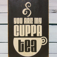 Kitchen Art Wall Decor -Cuppa Tea Typography Wood Sign
