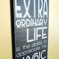 Typography Wood Sign- The Key to an Extraordinary Life Wall Decor