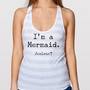 I'M a MERMAID ... Jealous striped Racerback Tank Top Shirt silkscreen screenprint American Apparel