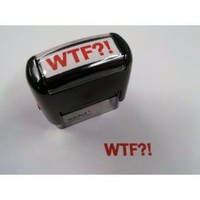 WTF! Stamp - The Original ! Version... say it like you mean it!