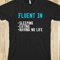 fluent in - Drews Boutique - Skreened T-shirts, Organic Shirts, Hoodies, Kids Tees, Baby One-Pieces and Tote Bags