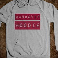 Hangover Hoodie