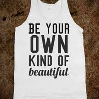 be you - Drews Boutique - Skreened T-shirts, Organic Shirts, Hoodies, Kids Tees, Baby One-Pieces and Tote Bags