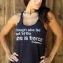 Though she be but little she is FIERCE. Eco-Heather Workout Tank. Size LARGE