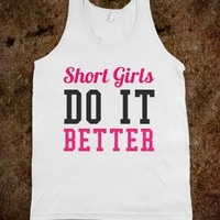 SHORT GIRLS DO IT BETTER TANK