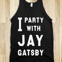 I Party With Jay Gatsby (Dark Tank) - The Coffee Shop - Skreened T-shirts, Organic Shirts, Hoodies, Kids Tees, Baby One-Pieces and Tote Bags