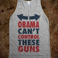 Obama Can't Control These Guns (Tank) - Work It Out - Skreened T-shirts, Organic Shirts, Hoodies, Kids Tees, Baby One-Pieces and Tote Bags