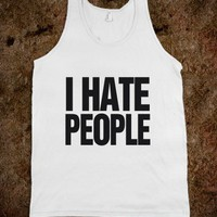 I hate People-Unisex White Tank