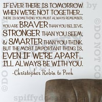 Winnie The Pooh Christopher Robin Quote Wall Decal by SpiffyDecals