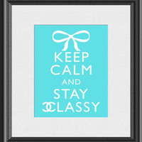 Keep Calm and Stay Classy Chanel Inspired by ThoughtsToPrint