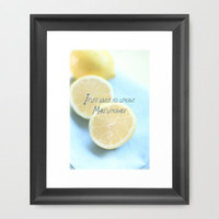 If Life Gives You Lemons Make Lemonade Framed Art Print by secretgardenphotography [Nicola]