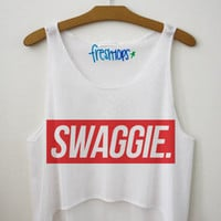 Swaggie (With a IE) Crop Top | fresh-tops.com