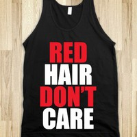 C - Red Hair Don't Care