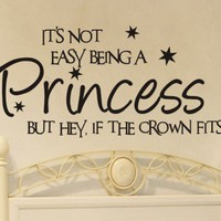 Its not easy being a princess wall decal girls bedroom wall decor | vinylgraffiti - Housewares on ArtFire