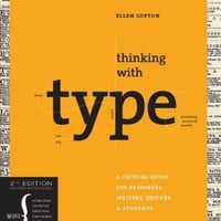 Thinking with Type, 2nd revised and expanded edition: A Critical Guide for Designers, Writers, Editors, & Students (Design Briefs) (9781568989693): Ellen Lupton: Books