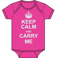 Keep Calm and Carry Me Baby Bodysuit by Sara Kety - Hot Pink - Size 0-6 or 6-12 Months - Whimsical &amp; Unique Gift Ideas for the Coolest Gift Givers