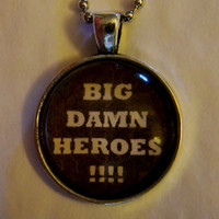 Big Damn Heroes Necklace. Firefly, Serenity Inspired. 18 Inch Ball Chain.