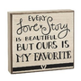 Every Love Story is Beautiful But Ours is my Favorite Box Sign - 6-1/2-in x 6-in x 1-1/2-in