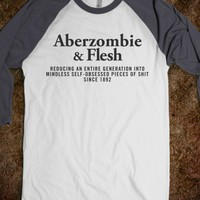 Aberzombie And Flesh (Henley edition) - Attitude Shirts - Skreened T-shirts, Organic Shirts, Hoodies, Kids Tees, Baby One-Pieces and Tote Bags