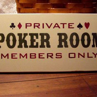 Private Poker Room Painted Wood Sign | CountryWorkshop - Folk Art & Primitives on ArtFire