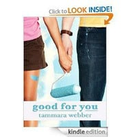 Amazon.com: Good For You (Between the Lines #3) eBook: Tammara Webber: Kindle Store