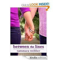 Amazon.com: Between the Lines (Between the Lines #1) eBook: Tammara Webber: Kindle Store