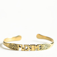Fuck Me Word Cuff By Jens Pirate Booty - $48.00 : ThreadSence, Women&#x27;s Indie &amp; Bohemian Clothing, Dresses, &amp; Accessories