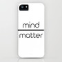 Mind Over Matter iPhone & iPod Case by Visionary Soul Designs