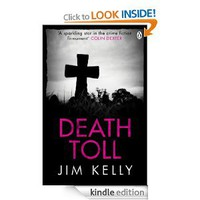 Death Toll eBook: Jim Kelly: Amazon.co.uk: Kindle Store