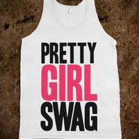 Pretty Girl Swag (Tank) - Big Booty - Skreened T-shirts, Organic Shirts, Hoodies, Kids Tees, Baby One-Pieces and Tote Bags