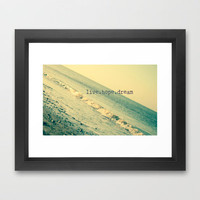 Live.Hope.Dream Framed Art Print by secretgardenphotography [Nicola]