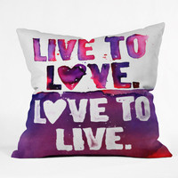 DENY Designs Home Accessories | CMYKaren Live To Love Throw Pillow