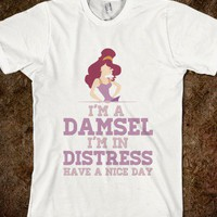 I&#x27;m a Damsel, I&#x27;m in Distress v2 - hopealittle tee&#x27;s - Skreened T-shirts, Organic Shirts, Hoodies, Kids Tees, Baby One-Pieces and Tote Bags