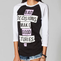 YOUNG & RECKLESS Decisions Womens Baseball Tee 216207125 | Tops | Tillys.com