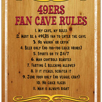 San Francisco 49ERS Fan Cave Rules 10