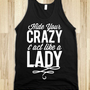 Hide Your Crazy & Act Like A Lady (Dark Tank) - Southern Girl - Skreened T-shirts, Organic Shirts, Hoodies, Kids Tees, Baby One-Pieces and Tote Bags